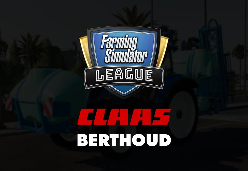 BERTHOUD and CLAAS enter Farming Simulator League